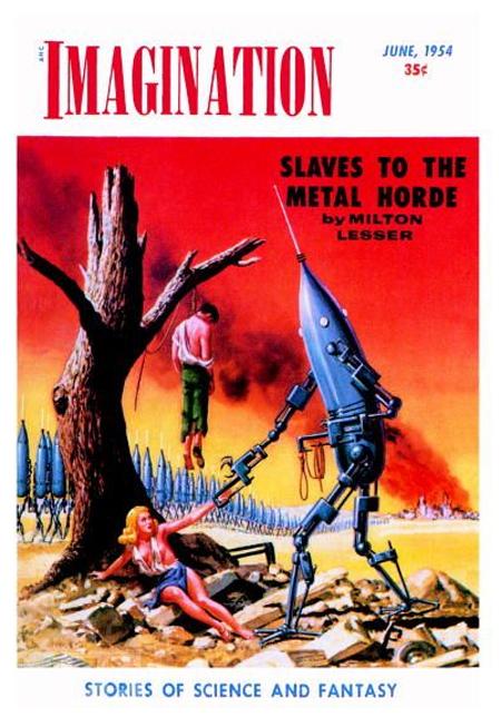 """4. """"Рабы Металлической Орды"""". Эта обложка научно-фантастического журнала появилась в июне, 1954. (фото: Buyenlarge / Getty Images) 1954 г."""