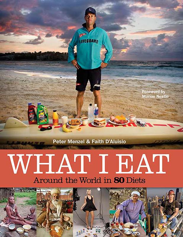 Что я ем: 80 диет со всего света
