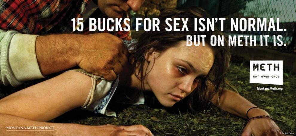 """""""15 баксов за секс - это не нормально, но под метамфетамином это возможно """""""